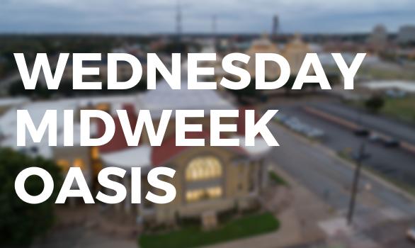 Wednesday Midweek Oasis